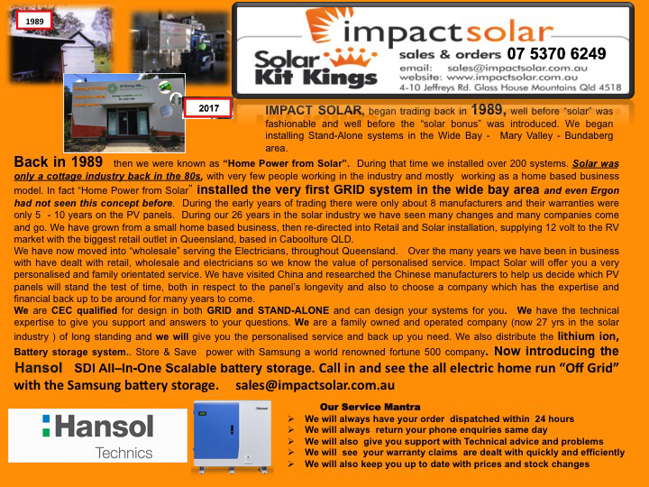 Impact Solar Sunshine Coast Qld - About began trading back in 1989, well before 'solar' was fashionable and well before the 'solar bonus' was introduced.